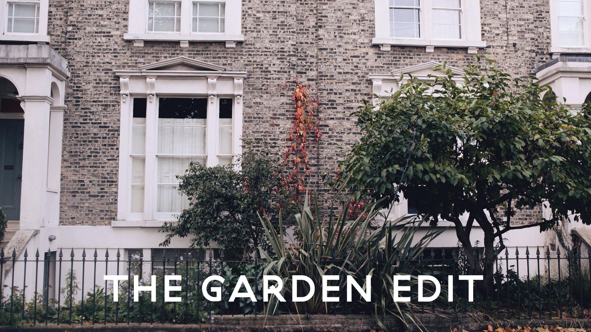 The Garden Edit